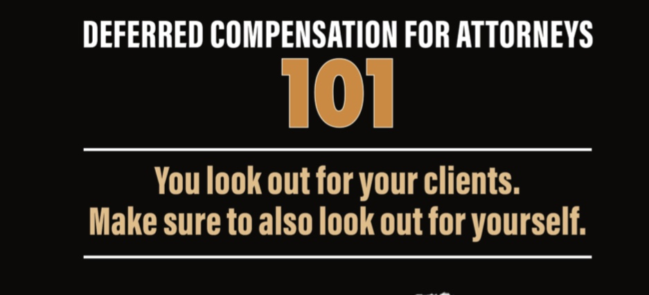 Deferred Compensation for Attorneys exclusively from Settlement Professionals, Inc.