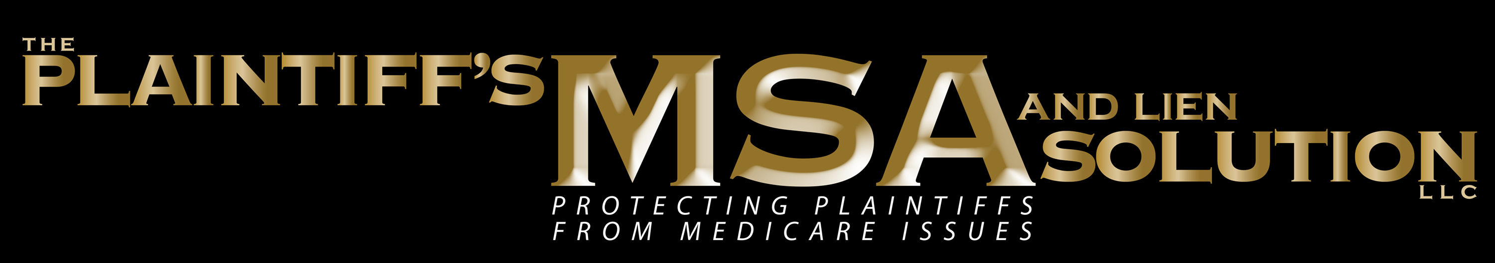 Plaintiffs MSA and Lien Solution - Medicare BS & Trial Lawyers