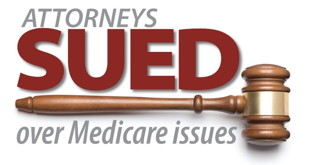 Attorneys Sued Over Medicare Issues by Jack Meligan - Plaintiffs MSA and Lien Solution