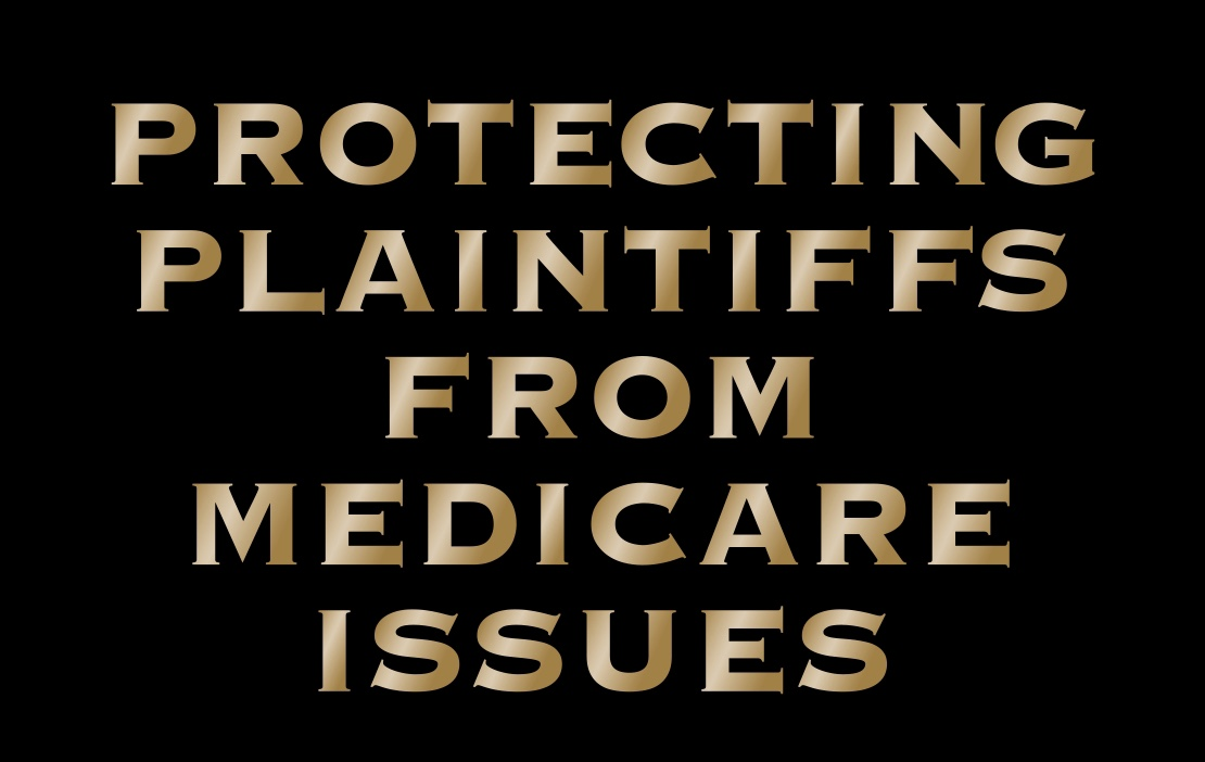 Attorneys Sued over Medicare Issues - Protecting Plaintiffs From Medicare Issues