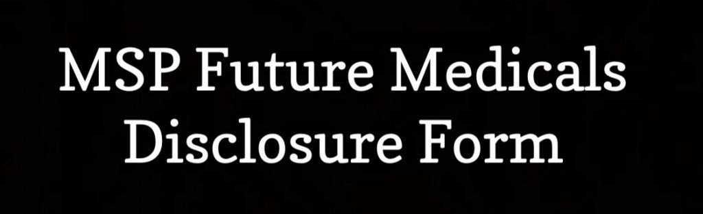 MSP Future Medicals Disclosure Form From PMLS & Jack Meligan