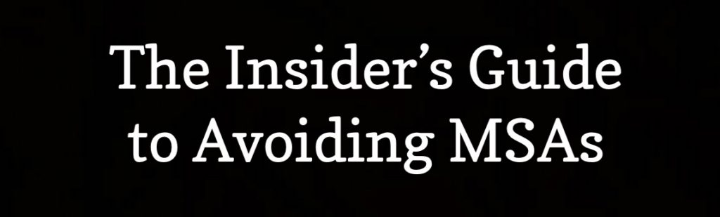 The Insider's Guide to Avoiding MSAs by Jack Meligan Founder of THE PLAINTIFF'S MSA & LIEN SOLUTION